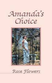 Amanda's Choice by Rose Flowers image