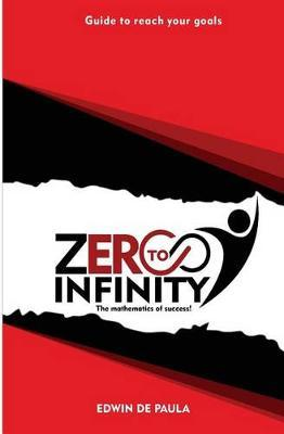 Zero to Infinity by Edwin F Depaula