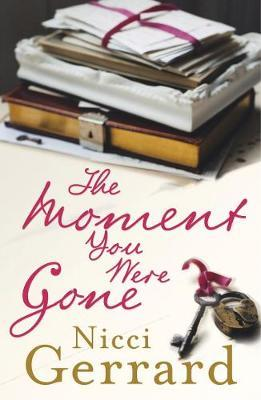 The Moment You Were Gone by Nicci Gerrard