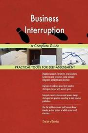 Business Interruption a Complete Guide by Gerardus Blokdyk image