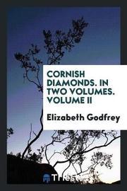 Cornish Diamonds. in Two Volumes. Volume II by Elizabeth Godfrey image