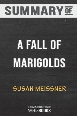 Summary of a Fall of Marigolds by Susan Meissner by Whizbooks