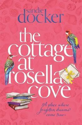 The Cottage at Rosella Cove by Sandie Docker image