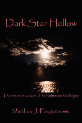 Dark Star Hollow by Matthew J. Fougerousse image