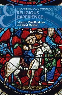 The Cambridge Companion to Religious Experience