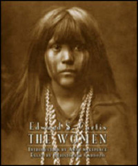 Edward S. Curtis: The Women by Christopher Cardozo