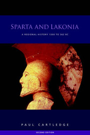 Sparta and Lakonia by Paul Cartledge image