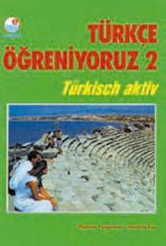 Turkce Ogreniyoruz - 2 (Student Book): Student Book 2 by Mehmet Hengirmen image