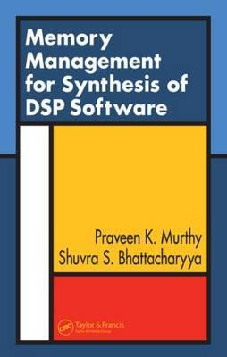 Memory Management for Synthesis of DSP Software by Praveen K. Murthy image