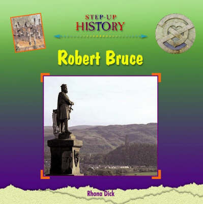 Robert Bruce by Rhona Dick
