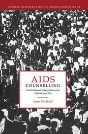 Studies in Interactional Sociolinguistics: Series Number 11 by Anssi Perakyla image