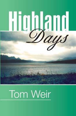 Highland Days by Tom Weir