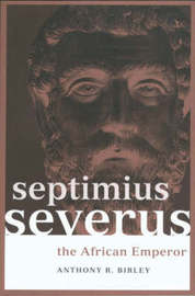 Septimius Severus by Anthony R Birley image