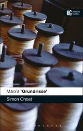 Marx's 'Grundrisse' by Simon Choat