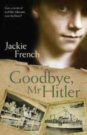 Goodbye, Mr Hitler by Jackie French