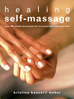 Healing Self-Massage by Kristine Kaoverii Weber image