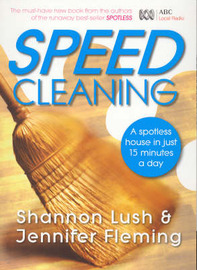 Speed Cleaning: Room by Room Cleaning in the Fast Lane by Shannon Lush image