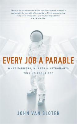 Every Job a Parable by John Van Sloten image
