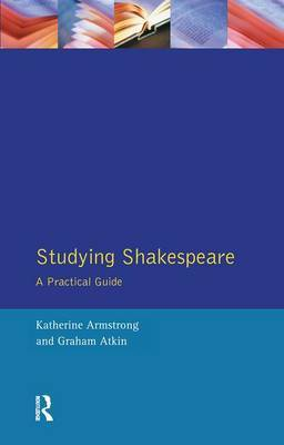 Studying Shakespeare by Katherine Armstrong