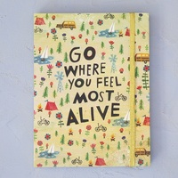 Natural Life: Journal - Go Where You Feel Alive