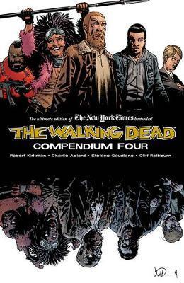The Walking Dead Compendium Volume 4 by Robert Kirkman image