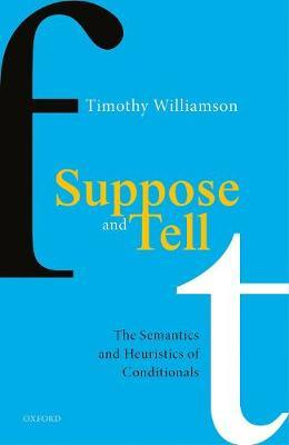 Suppose and Tell by Timothy Williamson