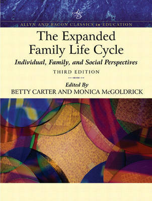 The Expanded Family Life Cycle: Individual, Family, and Social Perspectives by Betty Carter image