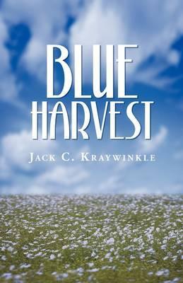 Blue Harvest by Jack C. Kraywinkle image