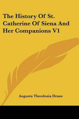 The History of St. Catherine of Siena and Her Companions V1 image