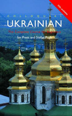 Colloquial Ukrainian by Ian Press