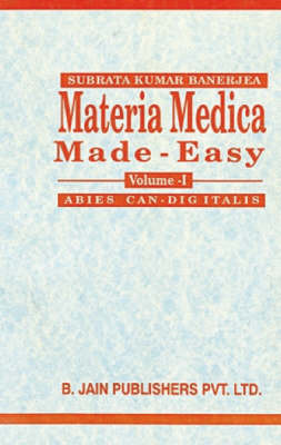 Materia Medica Made Easy by Subrata Kumar Banerjea