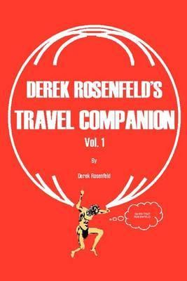 Derek Rosenfeld's Travel Companion, Vol. 1 by Derek T. Rosenfeld image