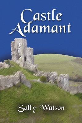 Castle Adamant by Sally Watson image