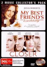 My Best Friend's Wedding / Closer - 2 Movie Collector's Pack (2 Disc Set) on DVD