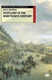 Scotland in the Nineteenth Century by John F. McCaffrey image