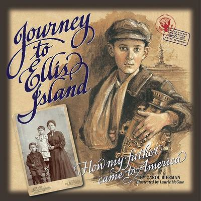 Journey to Ellis Island by Carol Bierman