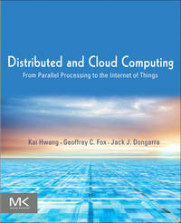 Distributed and Cloud Computing by Geoffrey Fox