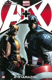 A+x Volume 2: = Amazing by Mike Costa