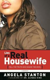 Lies of a Real Housewife by Angela Stanton