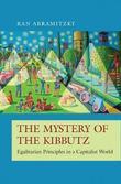 The Mystery of the Kibbutz by Ran Abramitzky