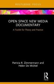 Open Space New Media Documentary by Patricia R. Zimmermann