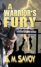A Warrior's Fury by S M Savoy image