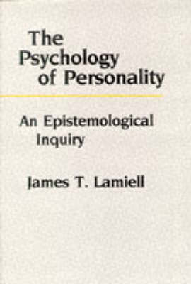The Psychology of Personality by James Lamiell