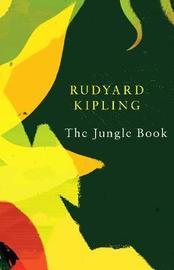 The Jungle Book (Legend Classics) by Rudyard Kipling