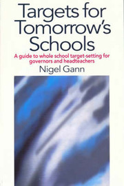Targets for Tomorrow's Schools by Nigel Gann