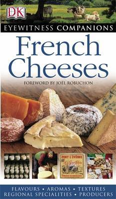 French Cheeses by DK image