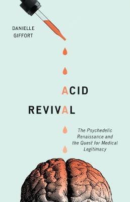 Acid Revival by Danielle Giffort