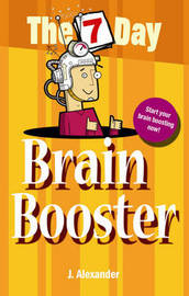 Seven Day Brain Booster by J Alexander image