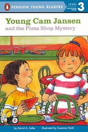 Young Cam Jansen and the Pizza Shop Mystery by David A Adler