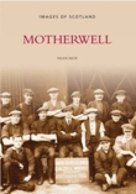 Motherwell by Helen Moir image